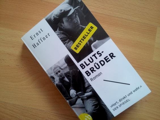 """Ganz unten – Ernst Haffner """"Blutsbrüder"""""""