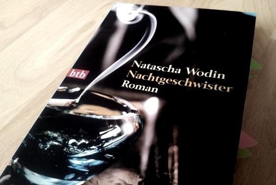 """Ist das Liebe? – Natascha Wodin """"Nachtgeschwister"""""""