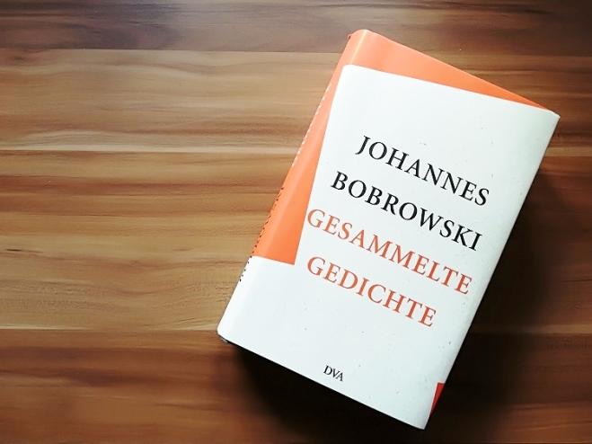 Alte Heimat Johannes Bobrowski Gesammelte Gedichte