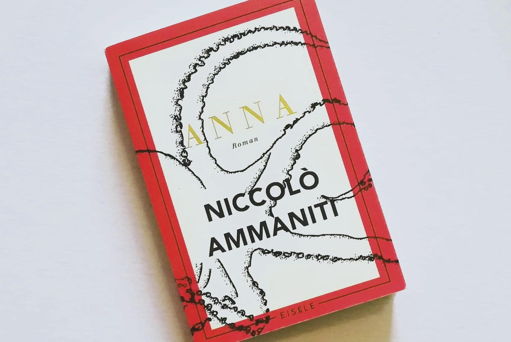 """Backlist #15 – Niccolò Ammaniti """"Anna"""" – ZEICHEN & ZEITEN"""